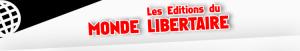 éditions monde libertaire